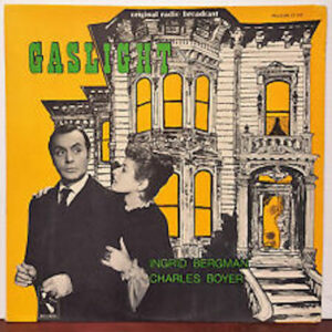 Gaslight (Original Radio Broadcast)