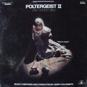 Poltergeist II: The Other Side (Original Motion Picture Soundtrack)