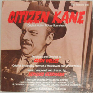 Citizen Kane (Original Motion Picture Soundtrack)