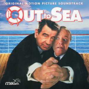 Out To Sea (Original Motion Picture Soundtrack)