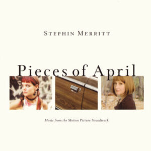 Pieces Of April - Music From The Motion Picture Soundtrack