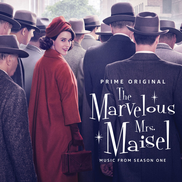 The Marvelous Mrs. Maisel Music From Season One