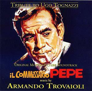 Tribute To Ugo Tognazzi - Il Commissario Pepe / Splendori E Miserie Di Madame Royale / Sissignore (Original Motion Picture Soundtracks)