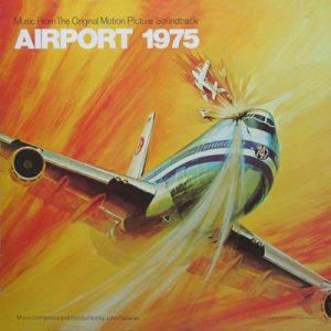 Airport 1975 (Music From The Original Motion Picture Soundtrack)