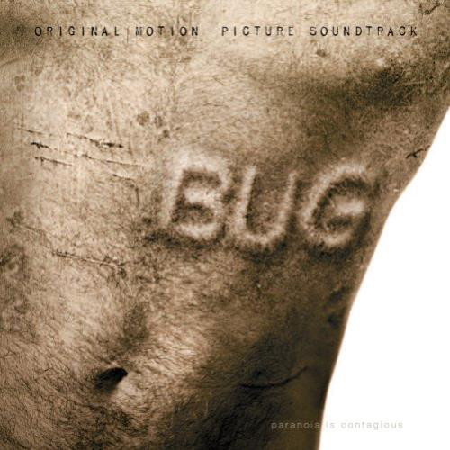 Bug (Original Motion Picture Soundtrack)