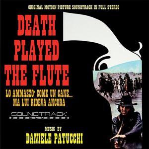 Death Played The Flute (Lo Ammazzò Come Un Cane... Ma Lui Rideva Ancora