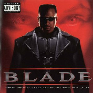 Blade (Music From And Inspired By The Motion Picture)