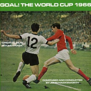 Goal! The World Cup 1966 (Original Film Soundtrack)