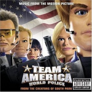 Team America: World Police - Music From The Motion Picture