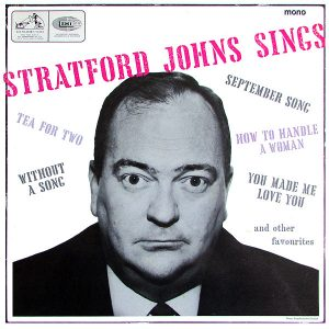 Stratford Johns Sings