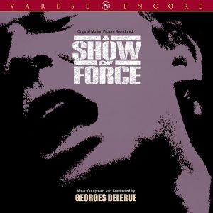A Show Of Force (Original Motion Picture Soundtrack)