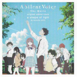 A Silent Voice - The Movie (Original Soundtrack) a shape of light