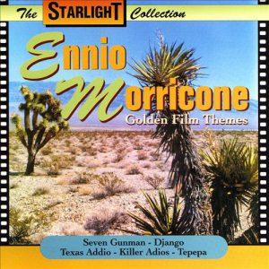 Ennio Morricone – Golden Film Themes