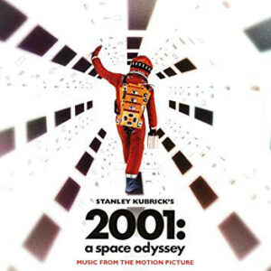 Stanley Kubrick'S 2001: A Space Odyssey Music From The Motion Picture