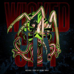 Wicked City (Original Score)