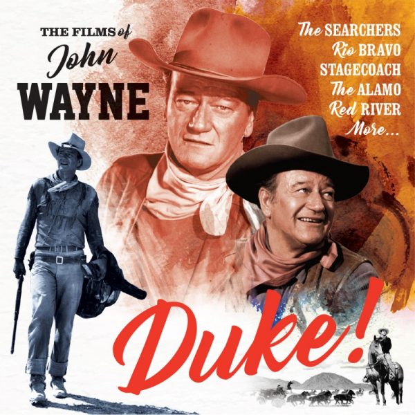 Duke! - The Films of John Wayne