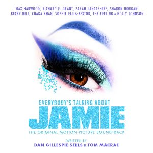 Everybody's Talking About Jamie (The Original Motion Picture Soundtrack
