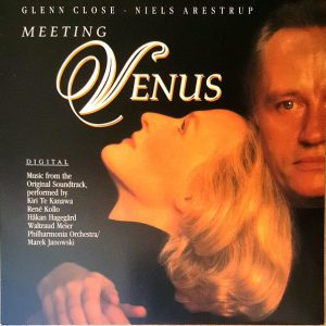 """Meeting Venus - Music From The Original Soundtrack (Highlights From Wagner's """"Tannhäuser"""")"""