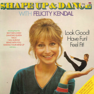 Shape Up And Dance With Felicity Kendal