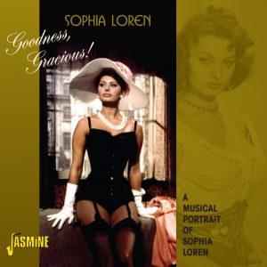 Sophia LOREN - Goodness, Gracious! - A Musical Portrait of Sophia Loren