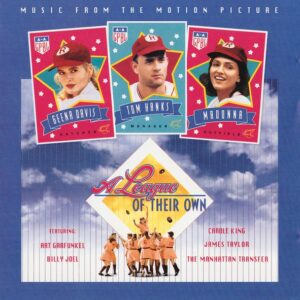 A League Of Their Own (Music From The Motion Picture)